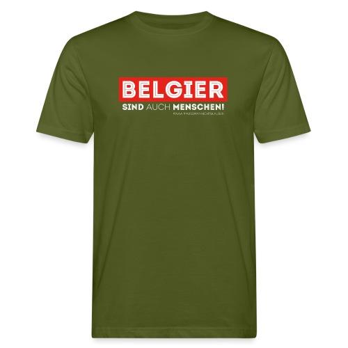 AAA Belgier sind auch Menschen - Männer Bio-T-Shirt