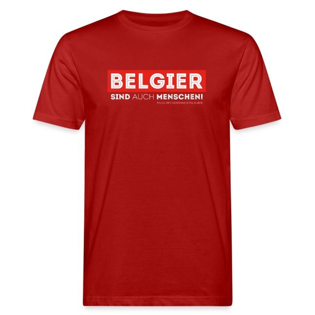 AAA Belgier sind auch Menschen
