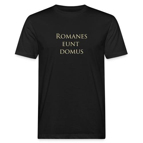 Romanes eunt domus - Ekologiczna koszulka męska