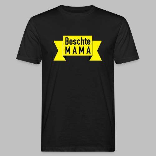Beschte Mama - Auf Spruchband - Männer Bio-T-Shirt