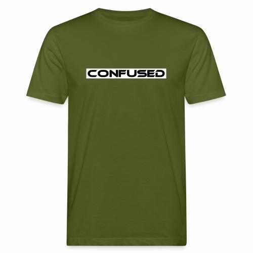 CONFUSED Design, Verwirrt, cool, schlicht - Männer Bio-T-Shirt