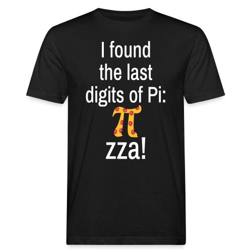 Last Digits Zahl Pi Pizza Mathe Nerd - Männer Bio-T-Shirt