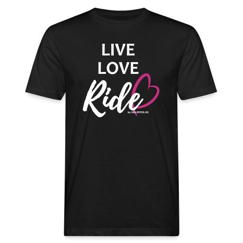 live-love-ride - Männer Bio-T-Shirt