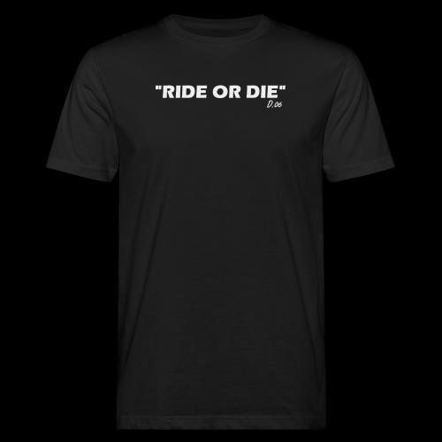 Ride or die (blanc) - T-shirt bio Homme