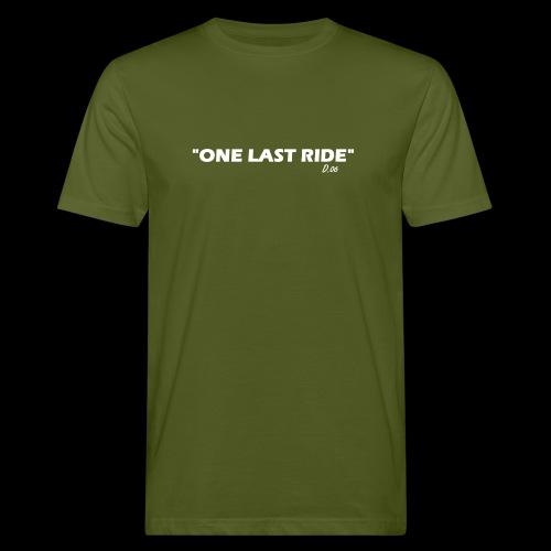 one last ride - T-shirt bio Homme