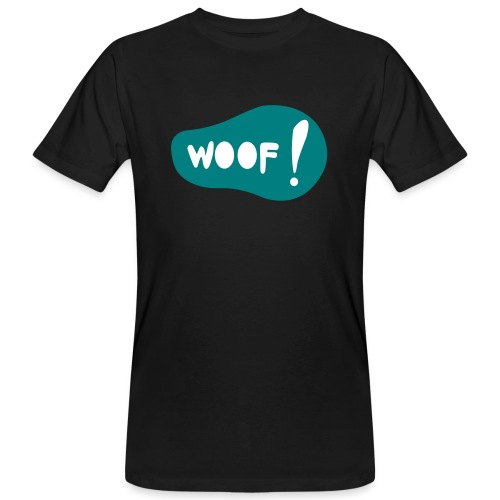 Woof! T-Shirt - Männer Bio-T-Shirt