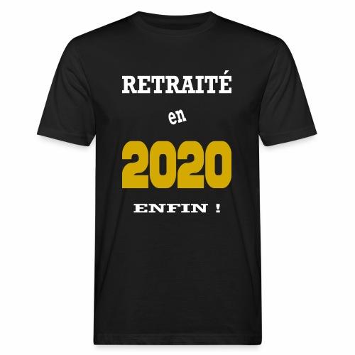 Retraité en 2020 - Enfin - T-shirt bio Homme