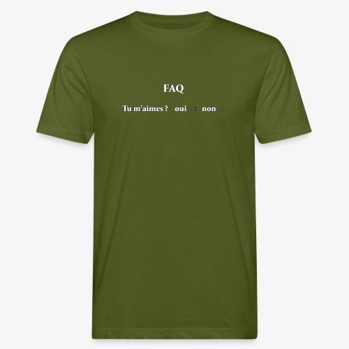 FAQ tu m aimes ? oui non - T-shirt bio Homme