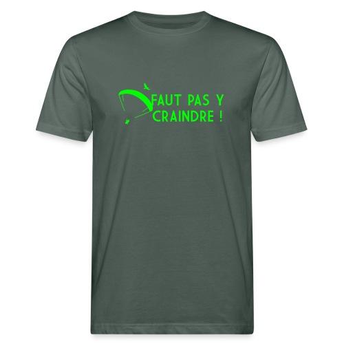 Faut pas y craindre - Parapente - T-shirt bio Homme