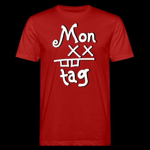 Montag x_x - Männer Bio-T-Shirt