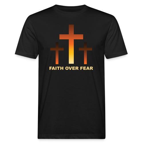 Faith over fear - Ekologisk T-shirt herr