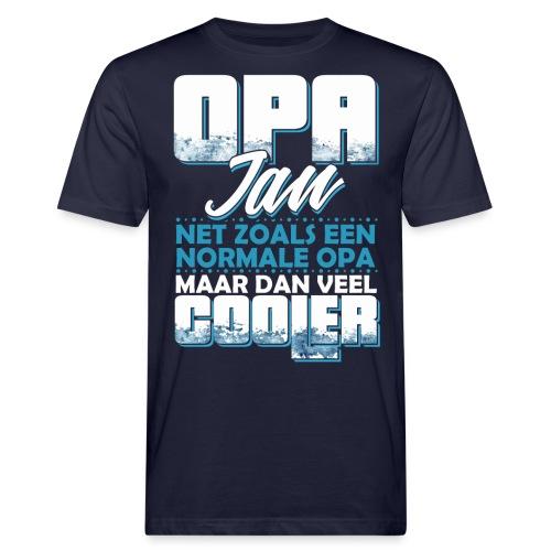 Opa Jan net zoals een normale opa, veel cooler - Mannen Bio-T-shirt