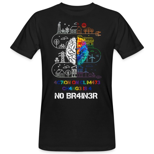 Action on climate change is a no brainer - Mannen Bio-T-shirt