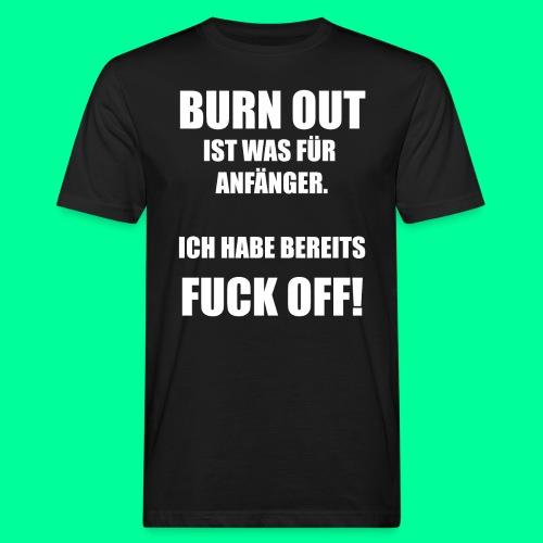 Arbeitsspruch - Männer Bio-T-Shirt