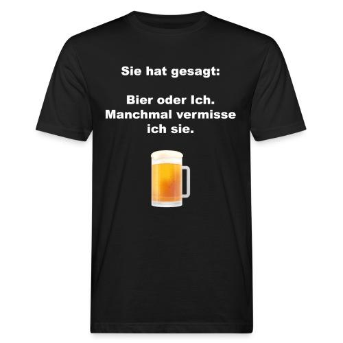Sie oder Bier - Männer Bio-T-Shirt