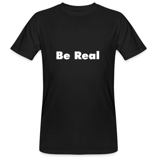 Be Real knows - Men's Organic T-Shirt