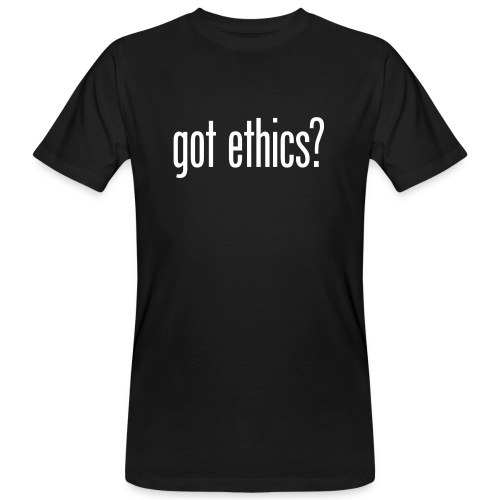 got ethics - Organic mænd