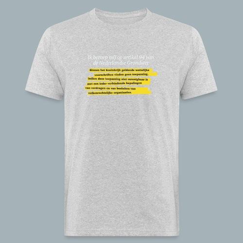 Nederlandse Grondwet T-Shirt - Artikel 94 - Mannen Bio-T-shirt