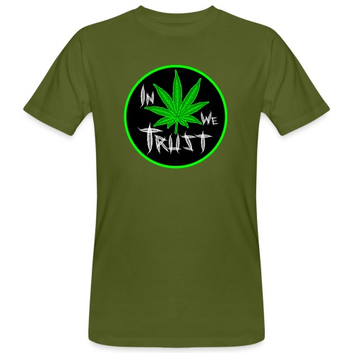 In weed we trust - Camiseta ecológica hombre