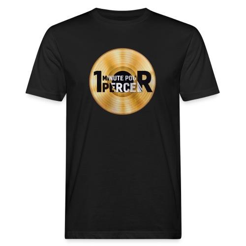 1 MINUTE POUR PERCER OFFICIEL - T-shirt bio Homme