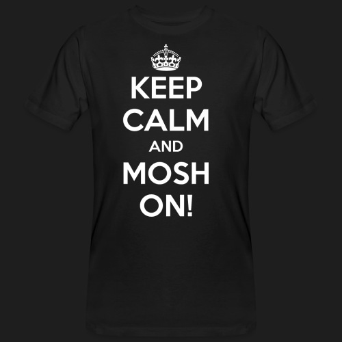 KEEP CALM AND MOSH ON! - T-shirt ecologica da uomo