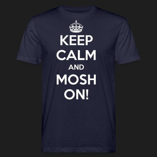 KEEP CALM AND MOSH ON! - T-shirt ecologica da uomo