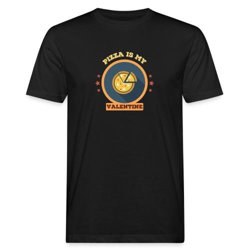Pizza is my valentine - Männer Bio-T-Shirt