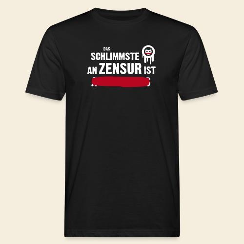 dasschlimmsteanzensur - Männer Bio-T-Shirt