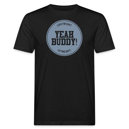 Yeah Buddy - Miesten luonnonmukainen t-paita