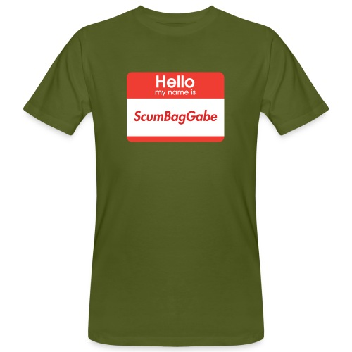 Hello My Name Is ScumBagGabe - Men's Organic T-Shirt