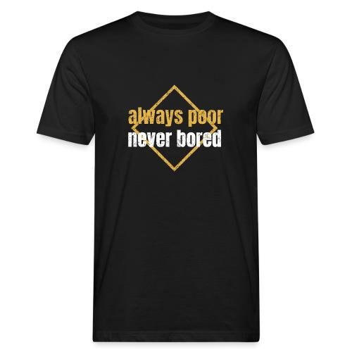 Black 'Never Bored' T-shirt - Men's Organic T-Shirt