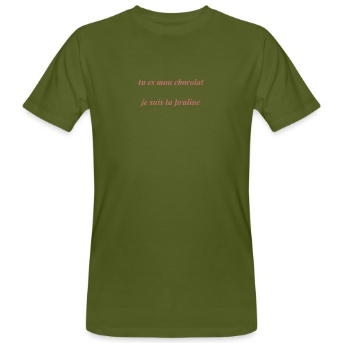 Tu es mon chocolat clair - T-shirt bio Homme