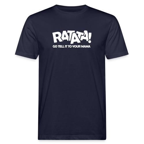 RATATA full - Männer Bio-T-Shirt