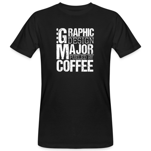 Graphic Design Major Fueled By Coffee - Männer Bio-T-Shirt