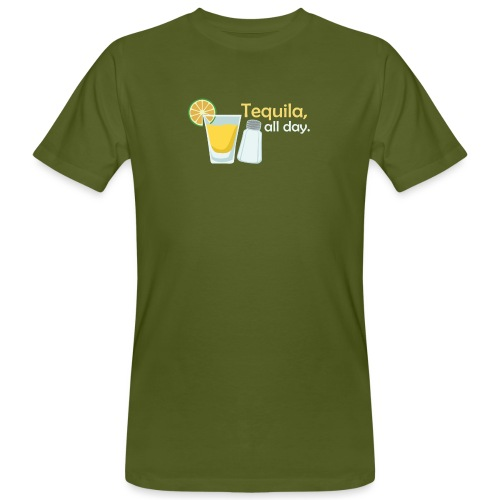 Tequila all day - Men's Organic T-Shirt