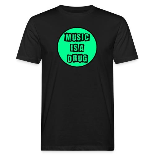 Music is a drug - Männer Bio-T-Shirt