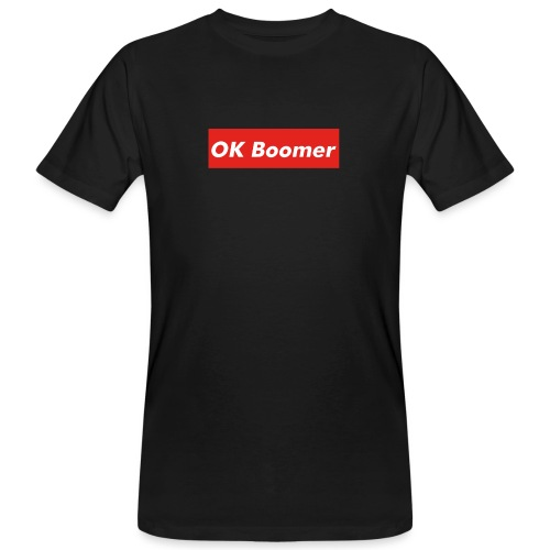 OK Boomer Meme - Men's Organic T-Shirt