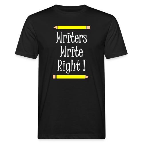 Writers Write Right White Text - Men's Organic T-Shirt