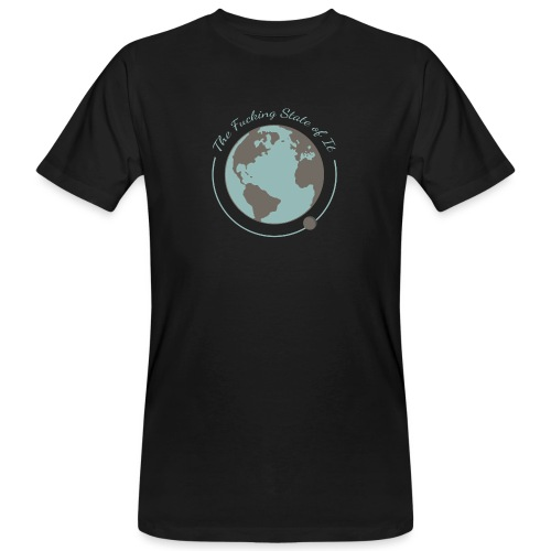 F*cking State of It - Men's Organic T-Shirt