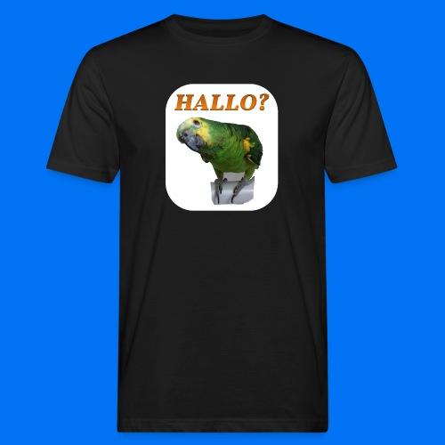 Hallo Papagei - Männer Bio-T-Shirt
