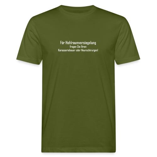 Hohlraumversiegelung - Männer Bio-T-Shirt