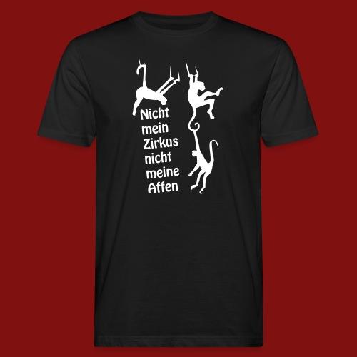 Nicht mein Zirkus - Männer Bio-T-Shirt