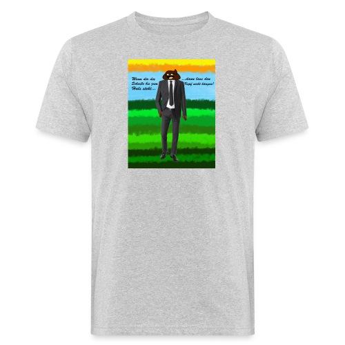 scheiß design - Männer Bio-T-Shirt
