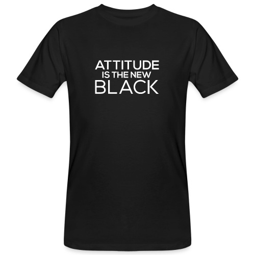 Attitude is the new black - Men's Organic T-Shirt
