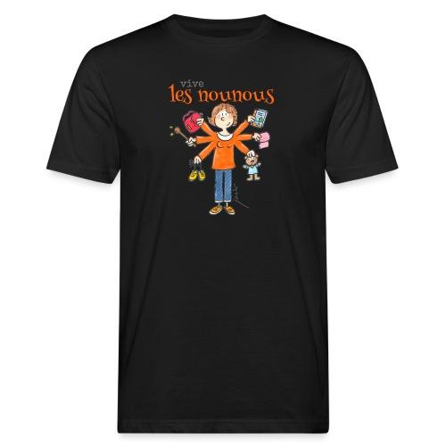 013 vive les nounous - T-shirt bio Homme