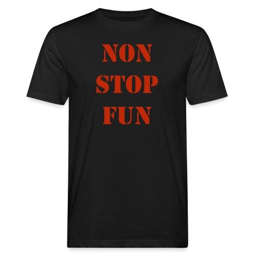 non stop fun - Männer Bio-T-Shirt