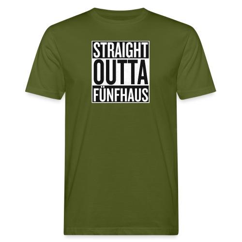 Straight Outta Fünfhaus - Männer Bio-T-Shirt