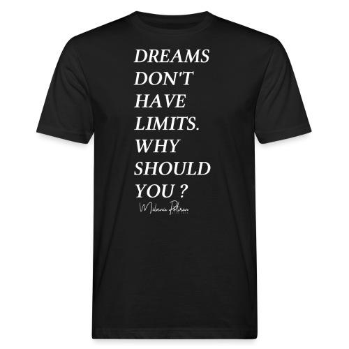 DREAMS DON'T HAVE LIMITS - T-shirt bio Homme