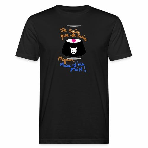 Je sais que je suis mignon, mais j'ai faim ! - T-shirt bio Homme