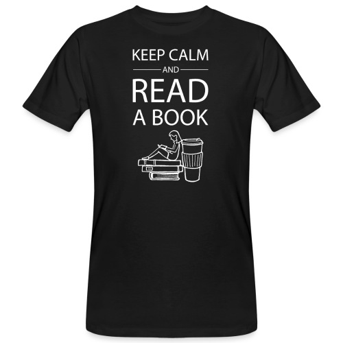 0274 Librarians | Keep Calm | Book | Read - Men's Organic T-Shirt